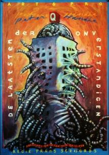 Poster de laatsten der Onverstandigen. Silkscreen, A0, A1. Design Frits van Hartingsveldt. 1987.